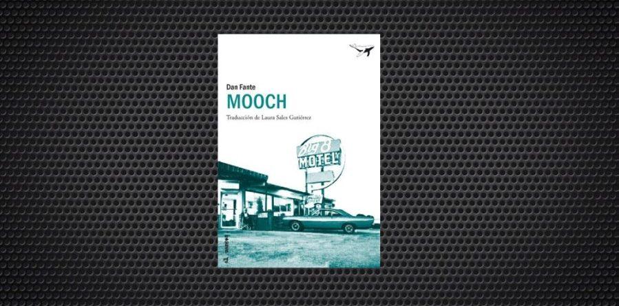 Dan Fante Mooch