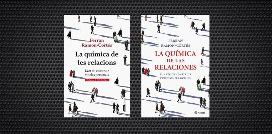 La química de les relacions Ferran Ramon-Cortés