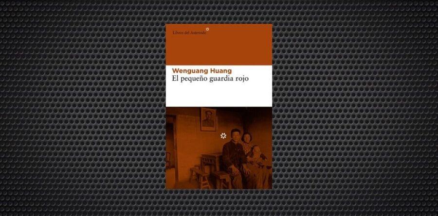 El pequeño guardia rojo Wenguang Huang