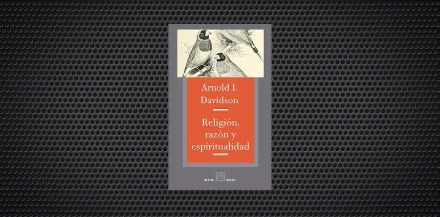 Razón, religión y espiritualidad davidson