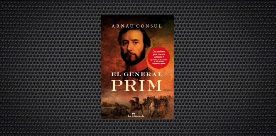 El general Prim Arnau Cònsul