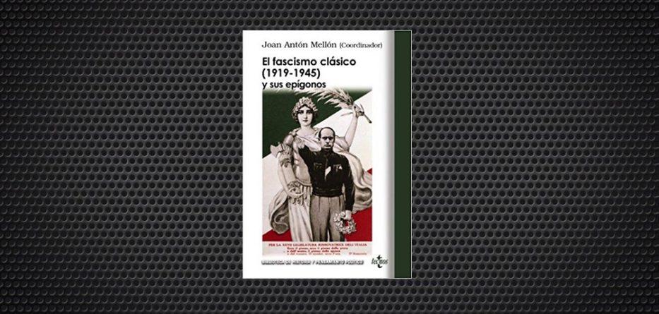 el fascismo clasico y sus epigonos