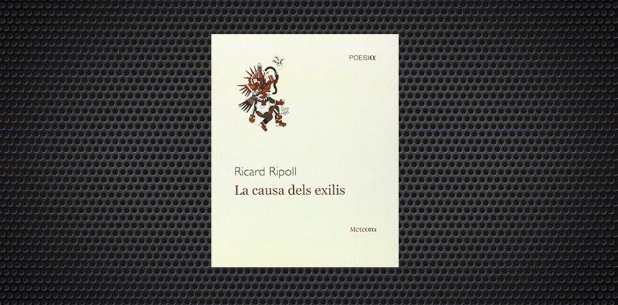 La causa dels exilis Ricard Ripoll