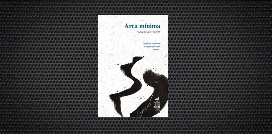Arca minima Nuria Busquet poesia