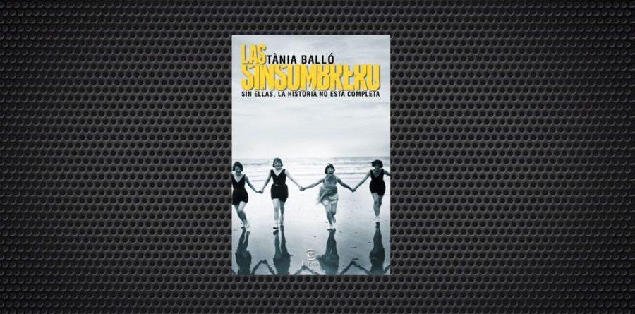 Las Sinsombrero, de Tània Balló
