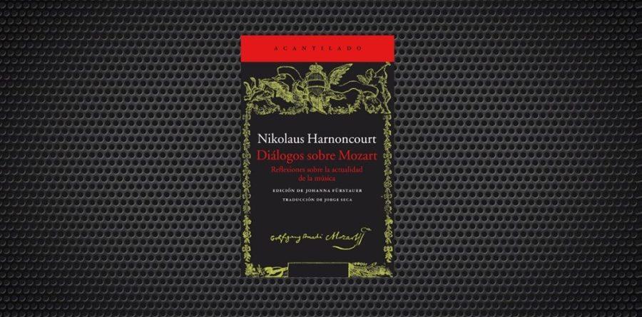 dialogos sobre mozart harnoncourt