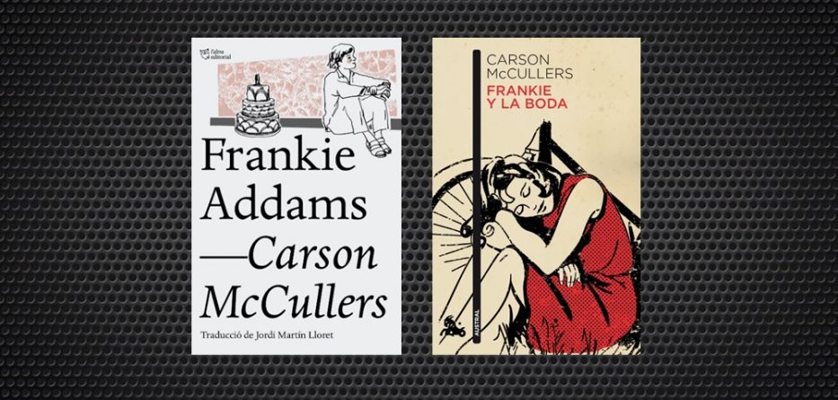 Frankie Addams Carson Mccullers