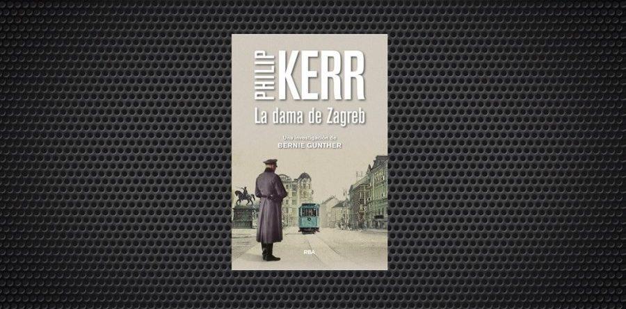 La dama de Zagreb Philip Kerr 1