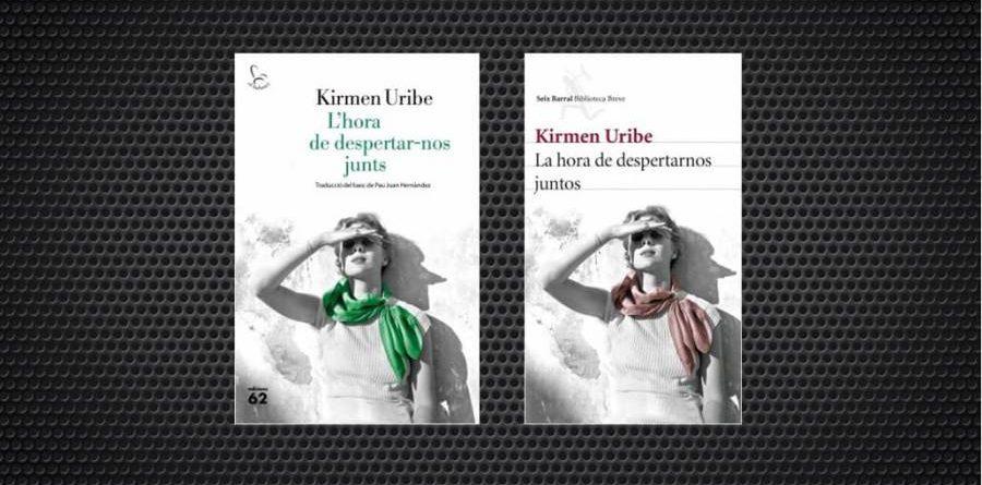 Kirmen Uribe L'hora de despertar-nos junts