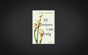 22 homes i un desig de marta romagosa