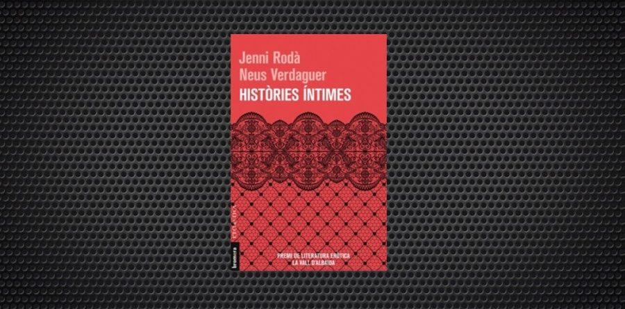Jenni Rosà i NEus Verdaguer Històries íntimes bromera