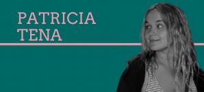 Opinió de Patricia Tena